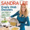 "Photo - This publicity photo provided by courtesy of Sandra Lee shows the cover of her cookbook, ""Every Dish Delivers: 365 Days of Fast, Fresh, Affordable Meals.""  Lee says her next cookbook will be her last.  The Food Network star known for semi-homemade cooking says she wants to focus on her magazine, as well as home and gardening books. (AP Photo/Courtesy Sandra Lee)"