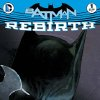 Exploring Batman: Rebirth with Tom King and...