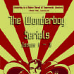 {ldquo}The Wonderboy Serials.{rdquo} Literati Press.