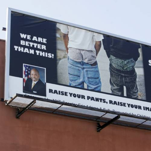 "A ""Stop the Sag!"" billboard is seen on the side of a building on Sterling Place and Franklin Avenue in the Brooklyn borough of New York, Thursday, April 1, 2010, bearing a message from New York State Sen. Eric Adams asking people to stop wearing their pants sagging below their waistline. (AP Photo/Robert Mecea)"