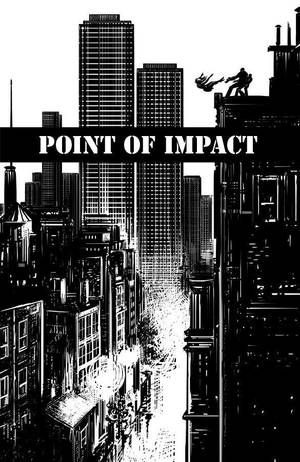 """Point of Impact"" is a new miniseries by writer Jay Faerber. PHOTO PROVIDED"