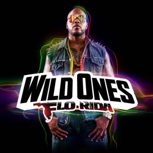 "Photo -   This CD cover image released by Atlantic Records shows the latest release by Flo Rida, ""Wild Ones."" (AP Photo/Atlantic Records)"