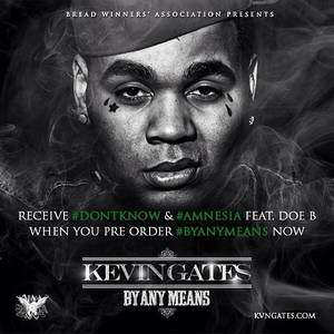 "Photo - Pictured is the cover art for Kevin Gates' ""By Any Means"" mixtape. Image via the artist's website."