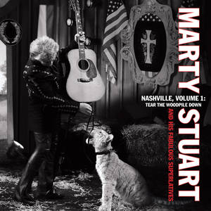"Photo -   In this CD cover image released by Sugar Hill Records, the latest release by Marty Stuart & His Fabulous Superlatives, "" Nashville Vol. 1: Tear the Woodpile Down,"" is shown. (AP Photo/Sugar Hill Records)"