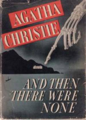"""Photo - """"And Then There Were None,"""" Agatha Christie <strong></strong>"""