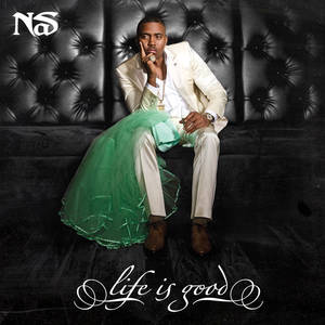"Photo -   This CD cover image released by Def Jam shows ""Life is Good,"" the latest release by Nas. (AP Photo/Def Jam)"