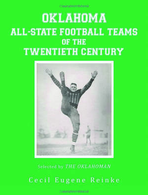 "Photo - Cecil Reinke's book, ""Oklahoma All-State Football Teams of the Twentieth Century"""