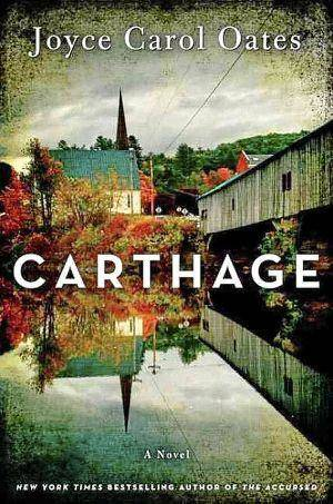 "Photo - ""Carthage,"" Joyce Carol Oates <strong></strong>"