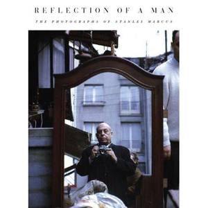 "Photo - ""Reflections of a Man: The Photographs of Stanley Marcus.""  Book cover provided. <strong></strong>"