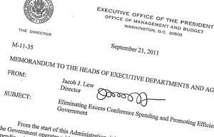 "photo - This Sept. 21, 2011, memo posted on the White House website shows then-Office of Management and Budget director Jack Lew's signature. Lew's nomination for treasury secretary means a new signature could soon be coming to the dollar bill. Not that you'll be able to read it. Lew's signature starts off promising enough, with a soft ""J."" But what follows next are seven loopy scribbles, rendering his signature completely illegible. The treasury secretary's signature is emblazoned in the lower right corner of U.S. dollar bills of all denominations. It remains to be seen whether President Barack Obama will make Lew change up his signature or if the Senate will make it a condition of his confirmation. (AP Photo/The White House)"