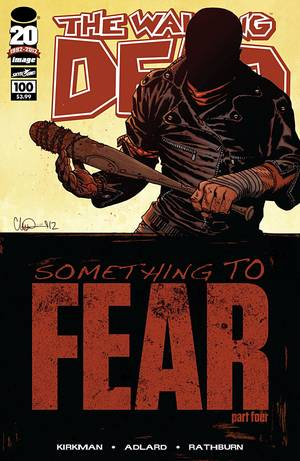 "Photo - This comic book cover image released by Image Comics shows issue 100 from The Walking Dead series, ""Something to Fear.""  The issue claims the top spot as 2012's top-selling comic book. (AP Photo/Image Comics)"