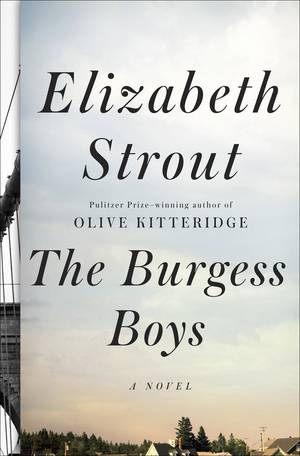 "Photo - This book cover image released by Random House shows ""The Burgess Boys,"" by Elizabeth Strout. (AP Photo/Random House)"