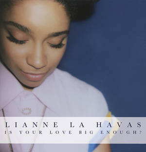 "Photo -   This CD cover image released by Warner Bros. Records shows ""Is Your Love Big Enough?"" by Lianne La Havas. (AP Photo/Warner Bros. Records)"