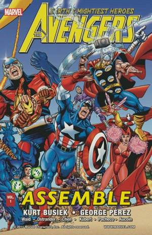 """Avengers Assemble"" Vol. 1, by Kurt Busiek and George Perez.  Marvel Comics. <strong></strong>"