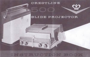 Photo - Circa 1961 Crestline 500 Slide Projector was made by Sawyer Inc.
