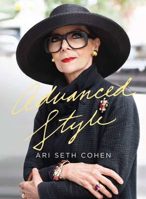"Photo - For all those who are tired of seeing style and fashion presented solely as a young woman's game, behold ""Advanced Style."" Out in May from PowerHouse Books, this collection of street-fashion photographs of the over-60 set is a joy. (Los Angeles Times/MCT)"