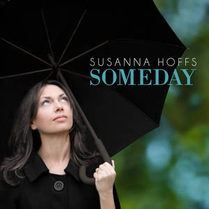 "Photo -   This CD cover image released by Baroque Folk/Welk Music Group shows the latest release by Susanna Hoffs, ""Someday."" (AP Photo/Baroque Folk/Welk Music Group)"