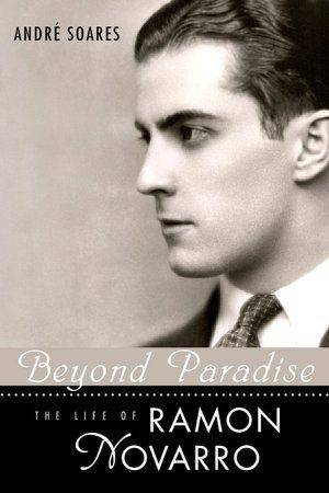 Photo - Beyond Paradise: The Life of Ramon Novarro.  University Press of Mississippi <strong></strong>