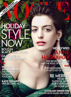 "Photo -   This cover image provided by Vogue shows actress Anne Hathaway on the cover of the December issue of ""Vogue."" (AP Photo/Vogue)"