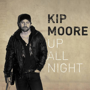 "Photo -   In this CD cover image released by MCA Nashville, the latest release by Kip Moore, ""Up All Night,"" is shown. (AP Photo/MCA Nashville)"