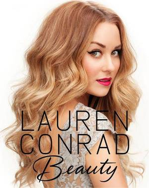 "Photo - Lauren Conrad builds on lifestyle brands with 'Beauty' book. The former star of MTV's ""The Hills"" has a new how-to book, ""Lauren Conrad Beauty."" She also has produced fashion lines, a book on style and young-adult novels. (Courtesy HarperCollins via Los Angeles Times/MCT)"