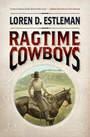 "Photo -  ""Ragtime Cowboys"" by Loren D. Estleman is a western-noir novel featuring former Pinkerton agents Charles Siringo and Dashiell Hammett. PHOTO PROVIDED  <strong></strong>"