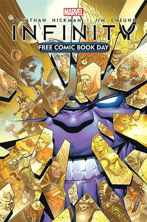 "Photo - ""Infinity"" is coming for Free Comic Book Day. Marvel Comics. <strong></strong>"