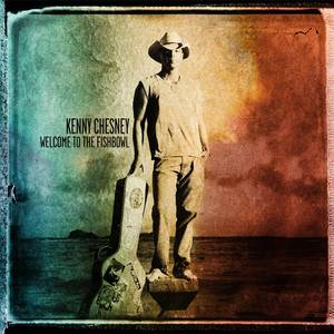 "Photo -   This CD cover image released by Columbia Nashville shows the latest release by Kenny Chesney, ""Welcome to the Fishbowl."" (AP Photo/Columbia Nashville)"