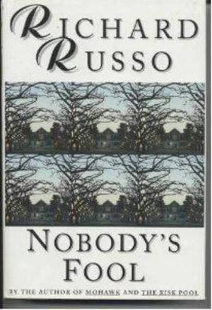 "Photo - ""Nobody's Fool"" by Richard Russo. Photo provided <strong></strong>"