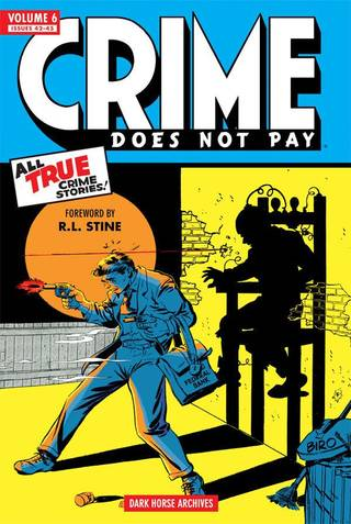 "The classic ""Crime Does Not Pay"" comics are being reprinted by Dark Horse Comics."