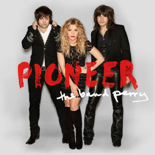 """This CD cover image released by Republic Nashville shows """"Pioneer,"""" by The Band Perry. (AP Photo/Republic Nashville) ORG XMIT: NYET502"""