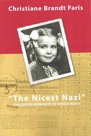 """"""" 'The Nicest Nazi': Childhood Memories of World War II."""" It is published through Ionic Press."""