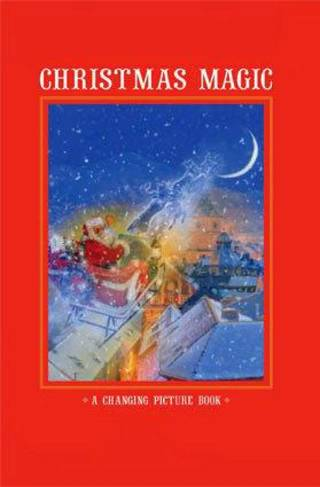 """Christmas Magic,"" written by Kirsten Hall, illustrated by Simon Mendez. Bookcover art provided."