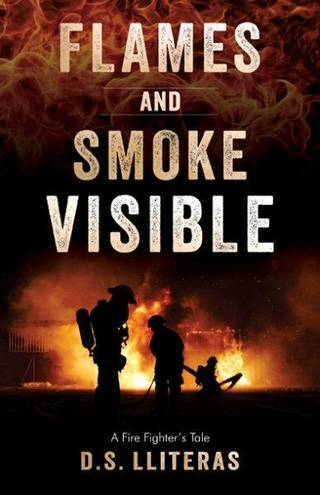 """Flames and Smoke Visible: A Fire Fighter's Tale?"