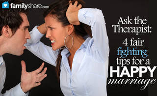 Ask the Therapist: 4 fair fighting tips for a happy marriage. {meme}