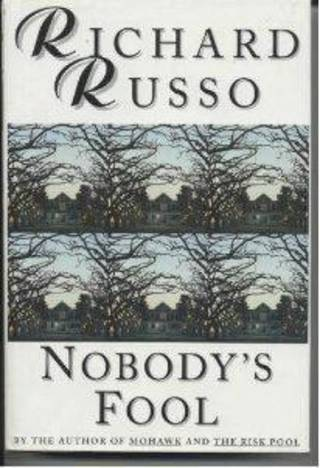 """""""Nobody's Fool"""" by Richard Russo. Photo provided"""