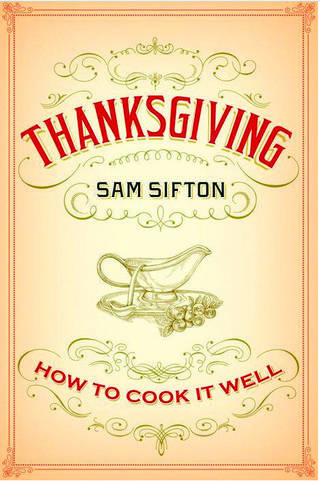 """Thanksgiving"" by Sam Sifton."