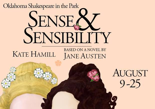 "Oklahoma Shakespeare in the Park is staging actress/playwright Kate Hamill's new adaptation of Jane Austen's beloved novel ""Sense and Sensibility"" Aug. 9-25 in its intimate Paseo Arts District space. [Poster art by Erin Woods]"