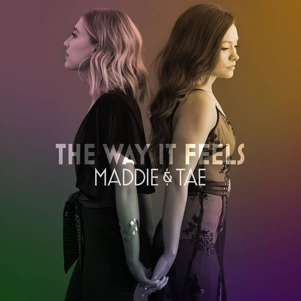 "Oklahoma-Texas duo Maddie & Tae will release its sophomore LP ""The Way It Feels"" April 10 on Mercury Nashville. [Cover image provided]"