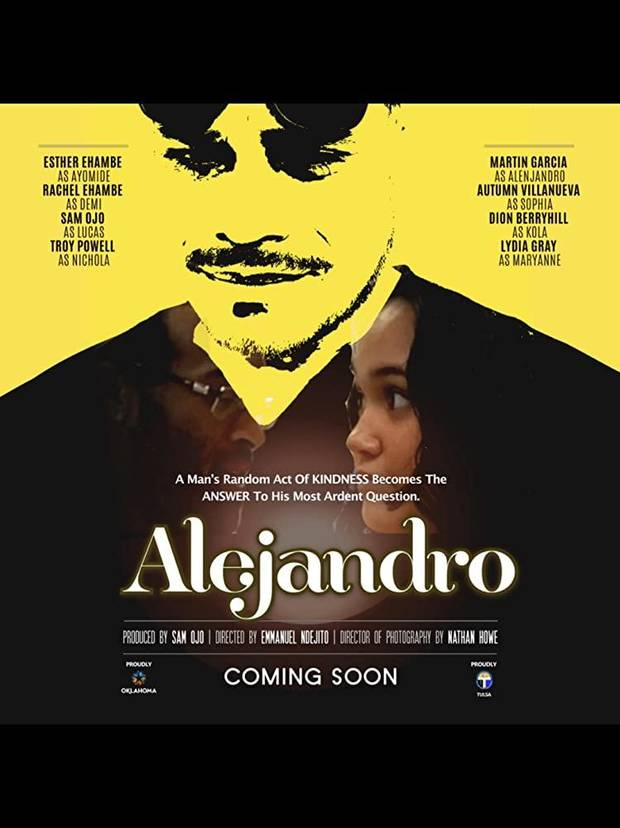 "The Tulsa Office of Film, Music, Arts & Culture recently announced that production for the upcoming feature film ""Alejandro"" by The Inspired Group has wrapped in Tulsa. [Poster image provided]"