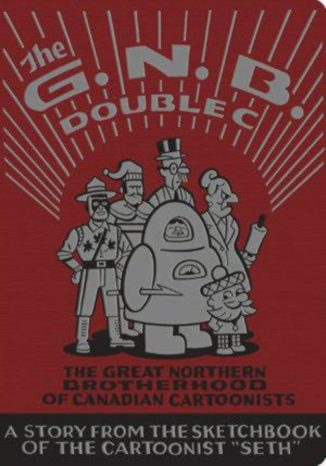 """The Great Northern Brotherhood of Canadian Cartoonists"" by Seth. Drawn & Quarterly photo  <strong></strong>"