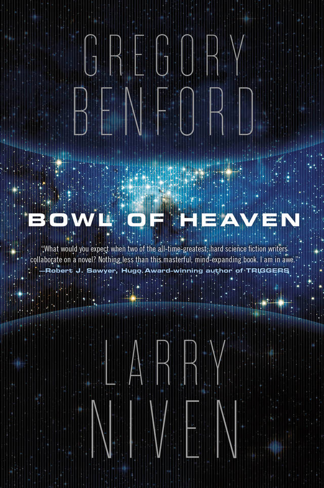 "This book cover image released by Tor Books shows ""Bowl of Heaven,"" by Gregory Benford and Larry Niven. (AP Photo/Tor Books)"
