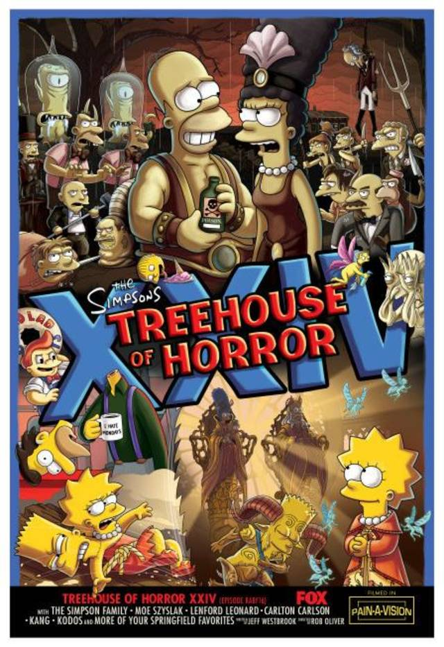 "THE SIMPSONS: The Simpson family returns to deliver their annual scary trickas and treats in the all-new ""Treehouse of Horror XXIV"" episode of THE SIMPSONS airing at 7 p.m. Sunday, Oct. 6, on FOX. THE SIMPSONS ™ and © 2013 TCFFC ALL RIGHTS RESERVED."