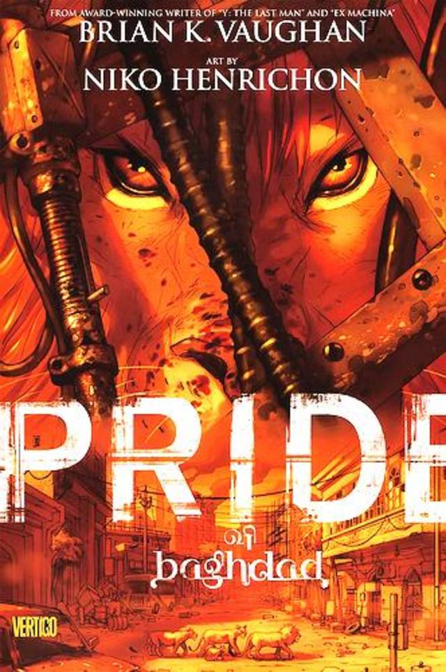 &amp;quot;Pride of Baghdad&amp;#8221; by Brian K. Vaughan with Niko Henrichon. VERTIGO PHOTO