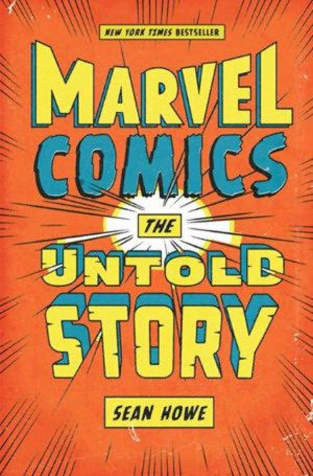 &quot;Marvel Comics: The Untold Story.&quot; HarperCollins Publishers &lt;strong&gt;&lt;/strong&gt;