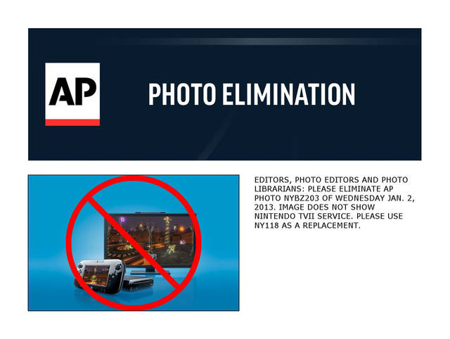 EDITORS, PHOTO EDITORS AND PHOTO LIBRARIANS: PLEASE ELIMINATE AP PHOTO NYBZ203 OF WEDNESDAY JAN. 2, 2013. IMAGE DOES NOT SHOW NINTENDO TVII SERVICE. PLEASE USE NY118 AS A REPLACEMENT.