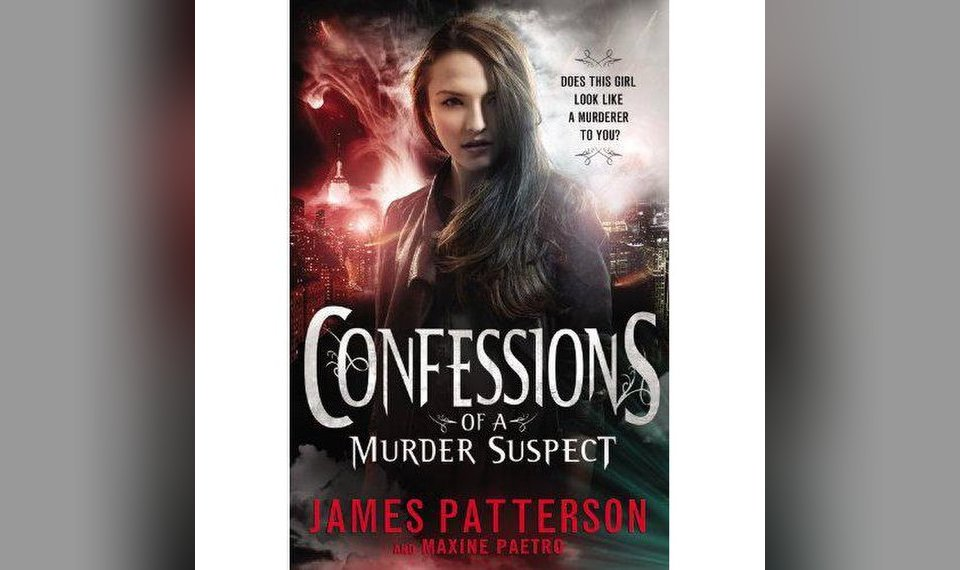 Murder Review With 'confessions By James Of Patterson Suspect' A Book Maxine Paetro