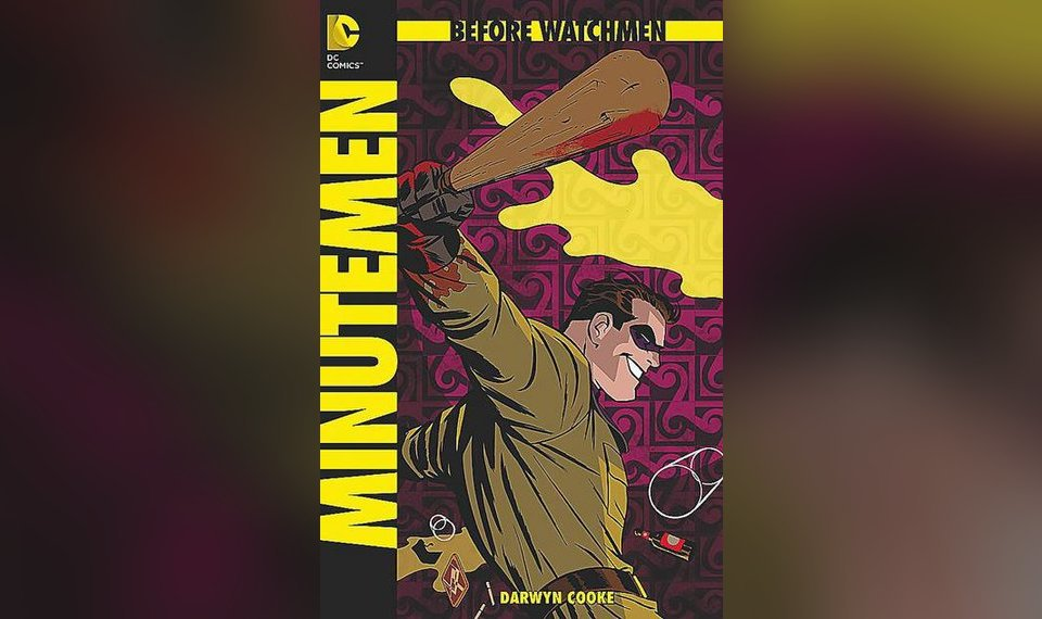 Before Watchmen At A Glance