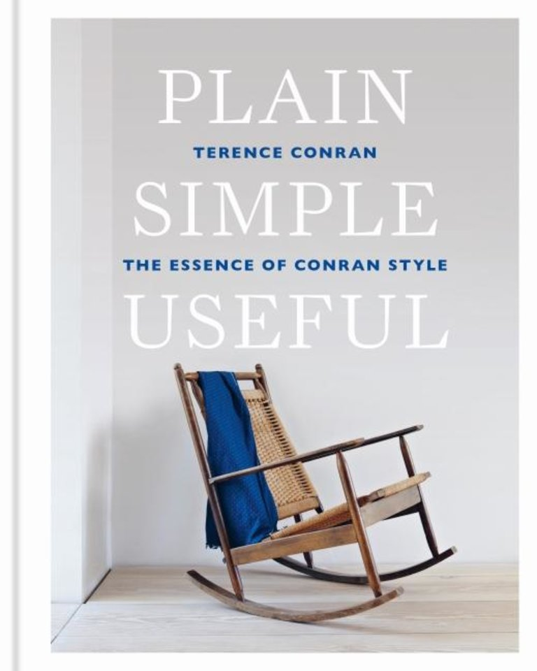 "Photo -  A new edition of Terence Conran's book ""Plain, Simple, Useful,"" first released in 2014, is due out next week from Conran Octopus Publishing. [PROVIDED/PAUL RAESIDE]"