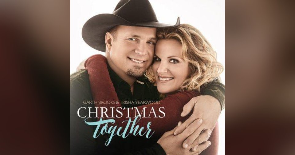 Garth Brooks and Trisha Yearwood release 'Christmas Together,' plan ...